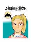Marc Scott et Willie Houle - Le dauphin de Noémie.