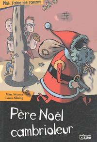 Marc Séassau - Père Noël cambrioleur.