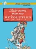 Marc Séassau - Petits contes pour une révolution - Adaptés de fables de la Révolution française.
