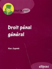 Marc Segonds - Droit pénal général.