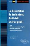 Marc Segonds et Xavier Bioy - La dissertation de droit pénal, droit civil et droit public - ENM, Lieutenant et commissaire de police, officier de genadrmerie, administration pénitentiaire.