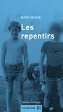 Marc Séguin - Les repentirs.