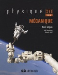 Marc Séguin et Julie Descheneau - Physique XXI - Tome A, Mécanique.