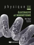 Marc Séguin et Julie Descheneau - Physique XXI - Tome B, Electricité et magnétisme.