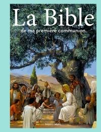 Marc Sevin et Anne-Sophie Du Bouëtiez - La Bible de ma première communion.