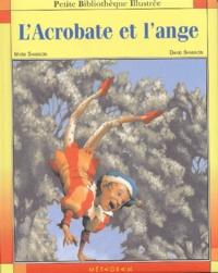 Marc Shannon - L'Acrobate et l'ange.