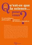 Marc Silberstein - Qu'est-ce que la science... pour vous ? - Tome 2.