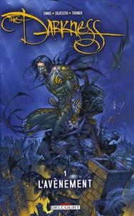 Marc Silvestri et Garth Ennis - The Darkness Tome 1 : L'avènement.