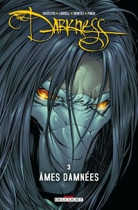 Marc Silvestri et Garth Ennis - The Darkness Tome 3 : Ames damnées.