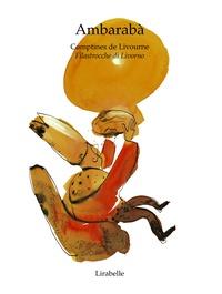 Marc Simon et  Bellagamba - Ambaraba, comptines de Livourn.