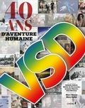 Marc Simon et Marc Dolisi - VSD, 40 ans d'aventure humaine.
