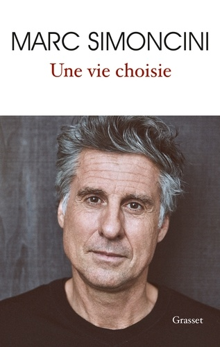 Une vie choisie - Marc Simoncini - Format ePub - 9782246812708 - 12,99 €