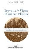 Marc Sorlot - Travaux de vigne, et Guerre d'usure.