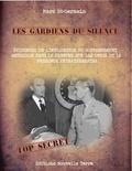 Marc St-Germain - Les gardiens du silence - Preuves de l'implication du gouvernement américain dans la censure concernant les ovnis et la présence extraterrestre.