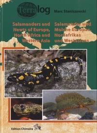 Marc Staniszewski - Salamander und Molche Europas, Nordafrikas und Westasiens.