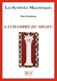 Marc Steinbert - N.85 LA CHAMBRE DU MILIEU.