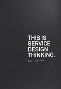 Marc Stickdorn - This Is Service Design Thinking.