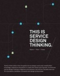 Marc Stickdorn et Jakob Schneider - This Is Service Design Thinking.