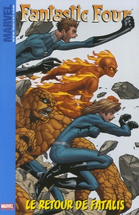 Marc Sumerak et Brandon Thomas - Fantastic Four Tome 2 : Le retour de Fatalis.