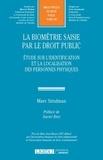 Marc Sztulman - La biométrie saisie par le droit public.