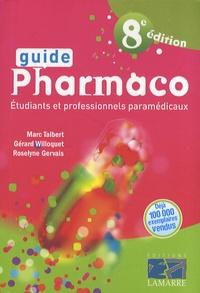 Marc Talbert et Gérard Willoquet - Guide Pharmaco.