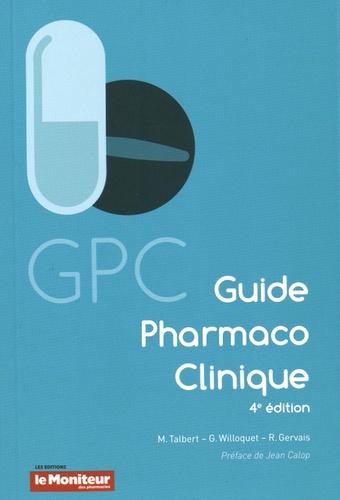 Marc Talbert - Le guide pharmaco-clinique.