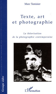 Texte, art et photographie - La théorisation de la photographie.pdf