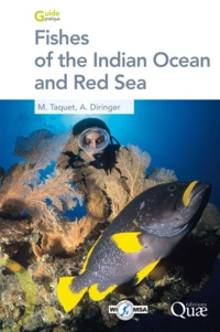 Marc Taquet et Alain Diringer - Fishes of the Indian Ocean and Red Sea.