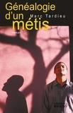 Marc Tardieu - Généalogie d'un métis.