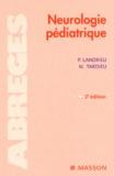 Marc Tardieu et Pierre Landrieu - Neurologie pédiatrique. - 2ème édition.