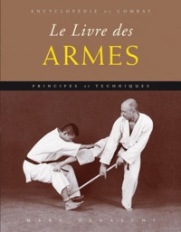 Marc Tedeschi - Le livre des armes.