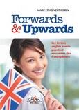 Marc Thorin et Agnès Thorin - Forwards & Upwards - Les termes anglais usuels pourtant méconnus des francophones.