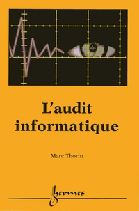 Marc Thorin - L'audit informatique.