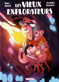 Marc Tinent et Lourdes Navarro - Les vieux explorateurs.
