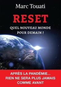 Marc Touati - Reset - Quel nouveau monde pour demain ?.