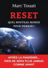 Marc Touati - RESET - Quel nouveau monde pour demain?.