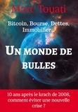 Marc Touati - Un monde de bulles.
