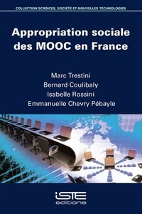 Marc Trestini et Bernard Coulibaly - Appropriation sociale des MOOC en France.