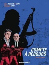 Marc Trévidic et  Matz - Compte à rebours - Tome 1 - Es-Shahid.