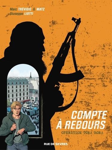 Compte à rebours - Tome 3 - Opération Tora Bora