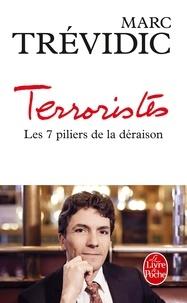 Téléchargements livres pdf Terroristes  - Les septs piliers de la déraison