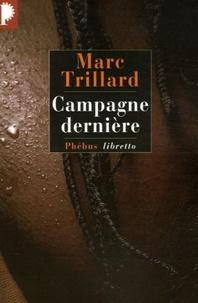 Marc Trillard - Campagne dernière.