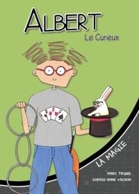 Marc Trudel et Sophie-Anne Vachon - La magie.