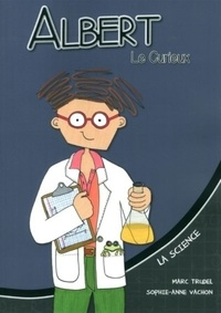 Marc Trudel et Sophie-Anne Vachon - La science.