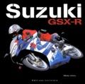 Marc Unau - Suzuki GSX-R - 1985-2005, 20 ans d'histoire.