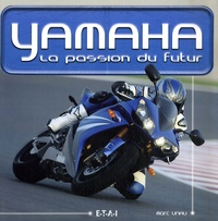 Lesmouchescestlouche.fr Yamaha - La passion du futur Image