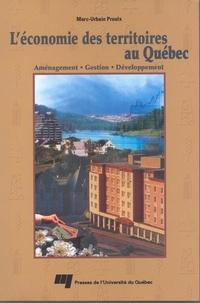 Marc-Urbain Proulx - L'économie des territoires au Québec - Aménagement, gestion, développement.