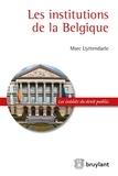 Marc Uyttendaele - Les institutions de la Belgique.