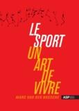 Marc Van Den Bossche - Le sport, un art de vivre.