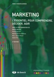 Marc Vandercammen - Marketing - L'essentiel pour comprendre, décider, agir.